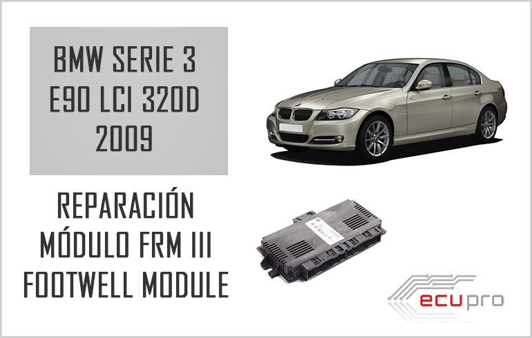 Reparación módulo de luces BMW E90