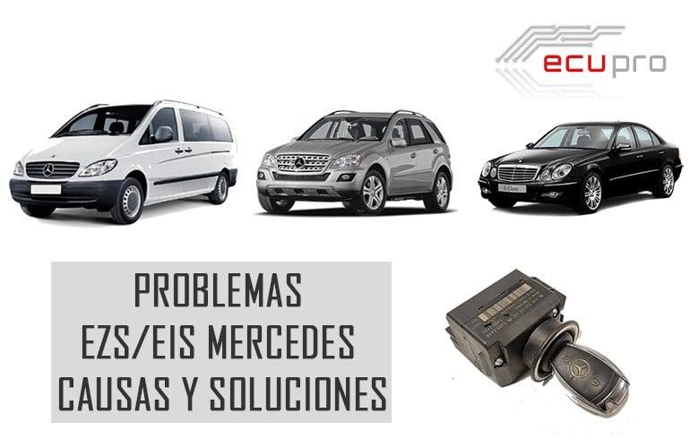 Problemas EZS Mercedes causas y soluciones